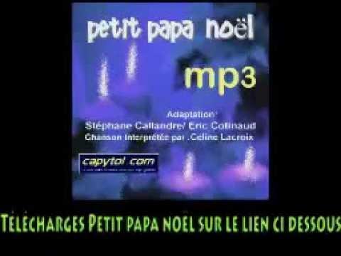 Vidéo petit papa Noel mp3 telecharger   Musique