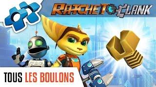RATCHET & CLANK : TOUS LES BOULONS