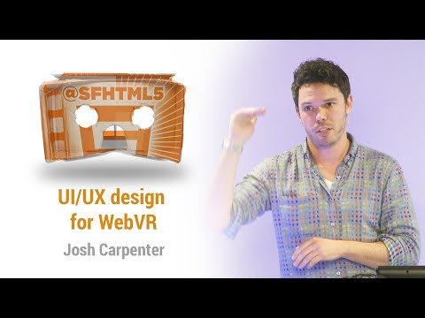 UI/UX design for WebVR with Josh Carpenter