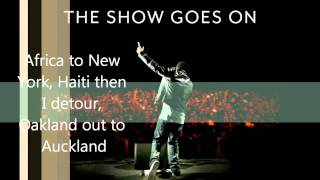 Lupe Fiasco | The Show Goes On | Lyrics (Free MP3 Download)