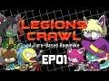 Legions Crawl Legend Difficulty EP01 mp3