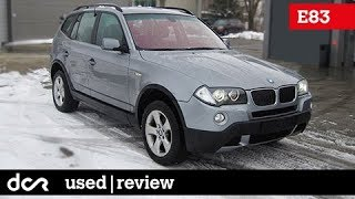 Buying a used BMW X3 E83 - 2003-2010, Buying advice with Common Issues