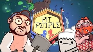 Jesse and TB play Pit People  [Part 2] - The Life and Times of Frilly Billy
