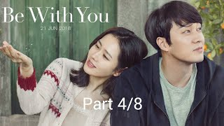 New Korean movie | Be with You (2018) part 4/8 English subtitle