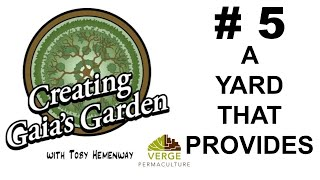Permaculture = food security+work less+live with abundance  - Gaia's Garden 5: A Yard That Provides
