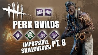IMPOSSIBLE SKILLCHECKS! PT. 8 | Dead By Daylight THE DOCTOR PERK BUILDS