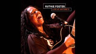 Ruthie Foster - Nickel And A Nail - Live At Antone