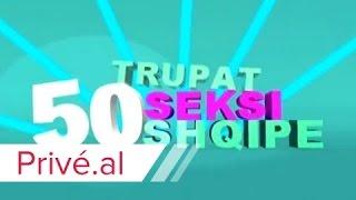 Repeat youtube video 50 TRUPAT SEKSI SHQIPE - KLAN KOSOVA