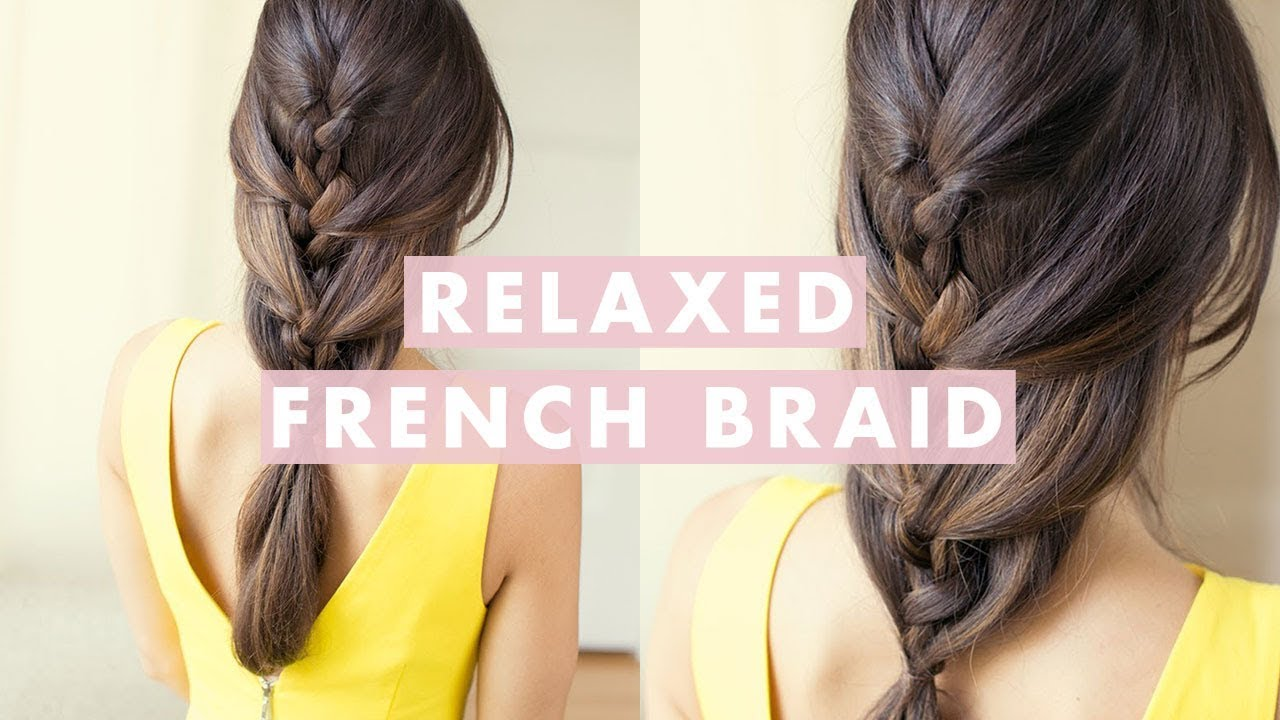 Relaxed french braid youtube ccuart Choice Image
