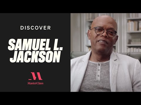 How to Create a Character with Samuel L. Jackson | Discover MasterClass | MasterClass