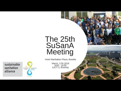 The 25th SuSanA Meeting (Brasilia) Live Stream