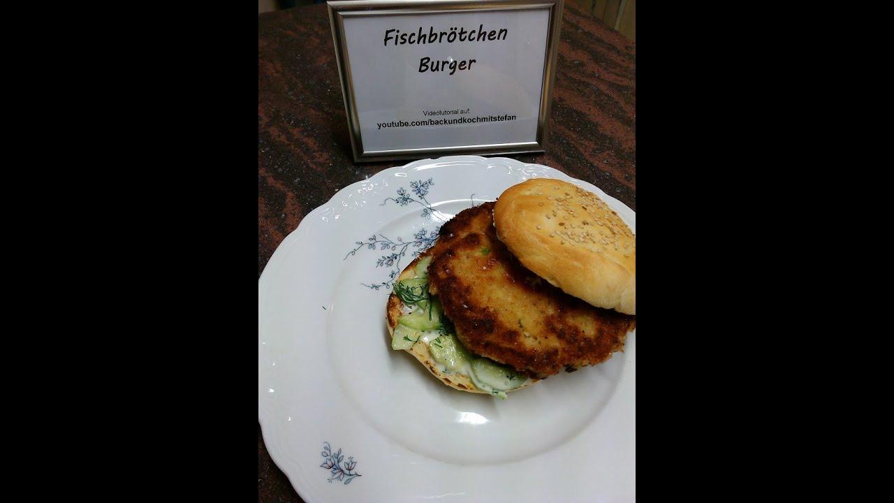 fischbr tchen burger mit selbst gemachtem burger br tchen rezept tutorial youtube. Black Bedroom Furniture Sets. Home Design Ideas