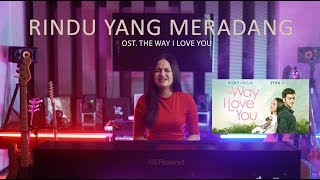 SYIFA HADJU - RINDU YANG MERADANG (Ost. The Way I Love You)