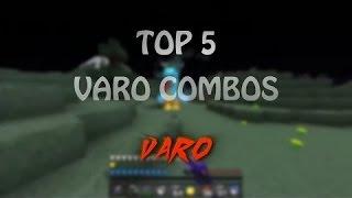 TOP 5 VARO COMBOS | FaboCraft