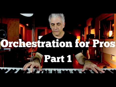 Orchestration for Pros - How To Score Music For Film Part 1