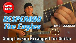 Desperado by The Eagles song lesson piano arranged for solo guitar w/TABS