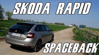 Skoda Rapid Spaceback Style 1.0 TSI 110 KM (2018) - test, recenzja, review ciekawego hatchbacka