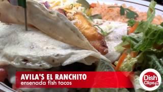 Avila's El Ranchito - Ensenada Fish Tacos