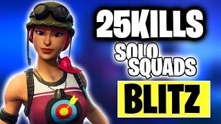 SOLO VS SQUADS BLITZ 25 KILL|FORTNITE BATTLE ROYALE
