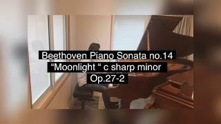 """ベートーヴェンチャレンジ#3 ピアノソナタ第14番『月光』 Beethoven Piano Sonata no.14 """"Moonlight"""" c sharp minor op.27-2"""