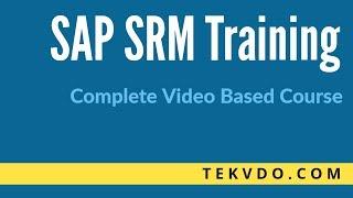 SAP SRM Training - SAP SRM Strategic Purchasing and Sourcing - Complete SAP SRM Course
