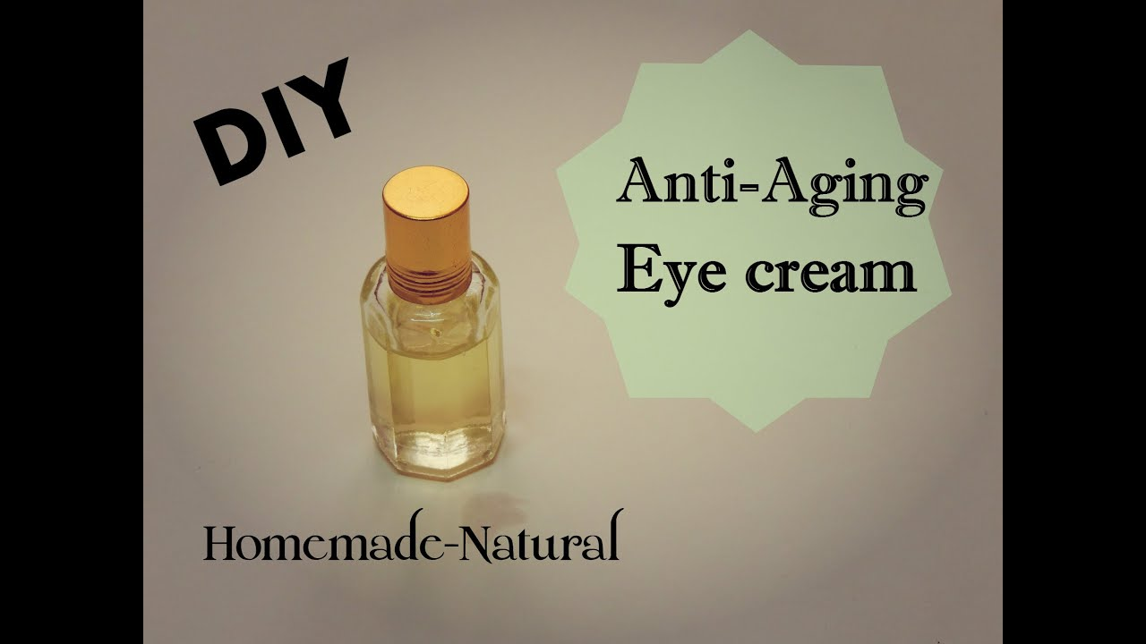 DIY Anti Aging Eye Cream Homemade