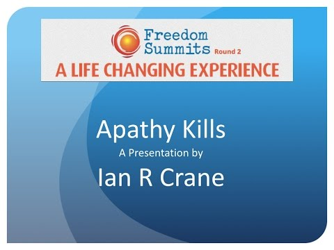 Freedom Summits 2014 - Round 2 - Ian R. Crane - Apathy Kills [Part. 1]
