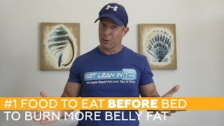 #1 Food to Eat BEFORE Bed to BURN More Belly Fat