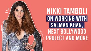 Nikki Tamboli on working with Salman Khan, next Bollywood project and more | Pinkvilla | Bigg Boss