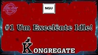 #1 Um Excelente Idle! - NGU Idle (Kongregate)