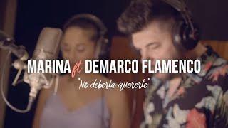 Marina - No debería quererte ft. Demarco Flamenco (Videoclip Oficial)
