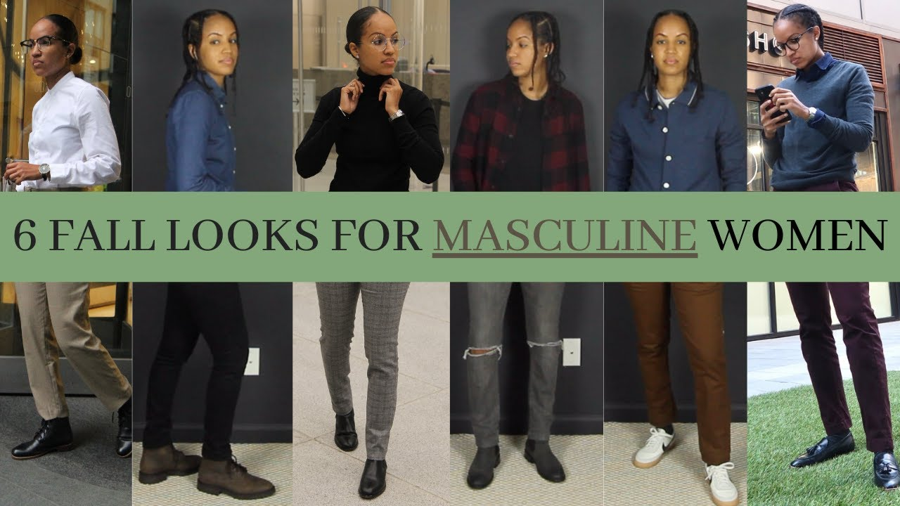 6 Outfits for FALL for MASCULINE Women | STUD, BUTCH, TOMBOY, ANDROGYNOUS, STEM, UNISEX LOOKBOOK
