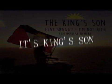 The King's Son feat. Shaggy - I'm Not Rich (Hitimpulse Remix) [Lyrics HD]