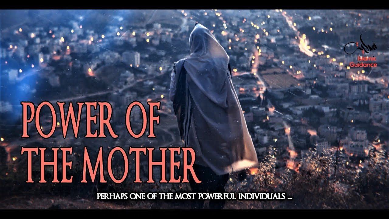 The Power Of The Mother