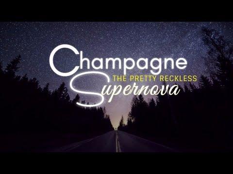 Champagne Supernova- The Pretty Reckless( Lyrics)