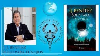 SOLO PARA TUS OJOS por Juan José Benítez