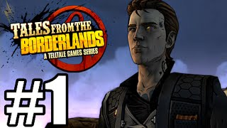 Tales From The Borderlands Episode 1 - Zer0 Sum Part 1 - NO THANK YOU!
