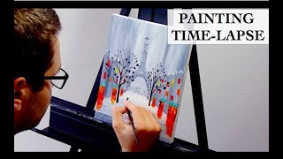 Time-lapse Acrylic Painting - A Stroll by the Eiffel Tower in Paris