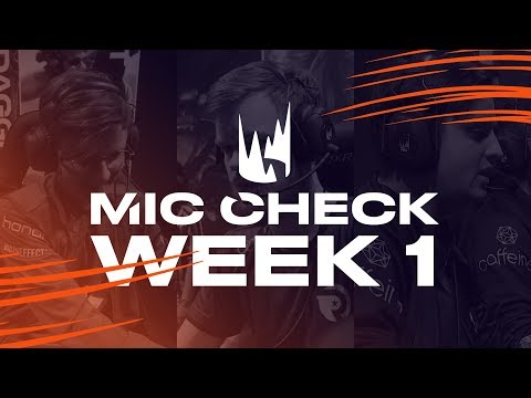 LEC Mic Check: Week 1 | Spring Split 2019