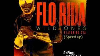 Flo Rida - Wild Ones ft. Sia (Speed up)