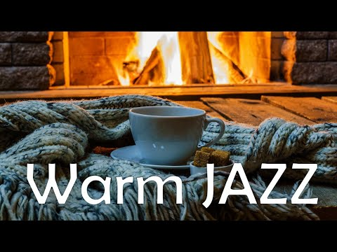 Warm JAZZ - Relaxing Fireplace & Smooth JAZZ Music For Stress Relief - Chill Out Music