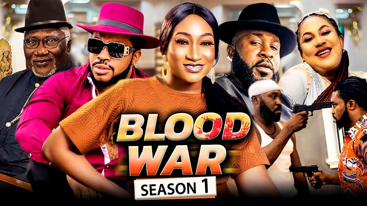 Download BLOOD WAR SEASON 1 (Trending New Movie) 2021 Recommended Nigerian Nollywood Movie