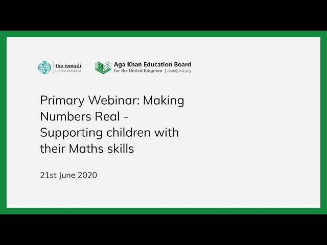 Primary Webinar - Making Numbers Real - AKEB