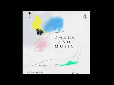 Smoke And Music 4 - Slow Motion ( Autoral Mix )
