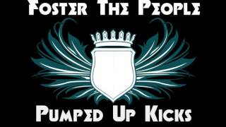 Foster The People - Pumped Up Kicks (Brigde & Law Remix)