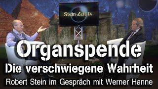 Organspende - Die verschwiegene Wahrheit - Werner Hanne bei SteinZeit