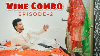 Vine combo Episode 2 || Funny video || Nizambad diaries ||