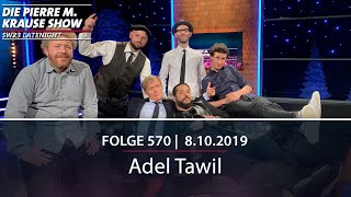 Pierre M. Krause Show vom 08.10.2019 mit Adel Tawil