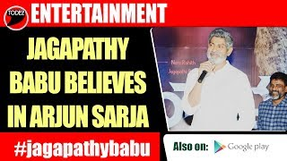 Jagapathy Babu makes a statement on his friend Arjun Sarja