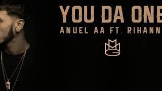 anuel aa ft rihanna you da one oficial audio letra